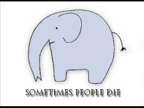sometimes people die / zilonis