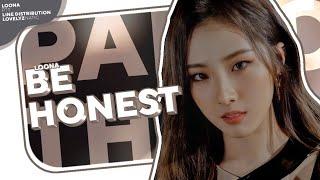 LOONA (이달의 소녀) - Be Honest   Line Distribution