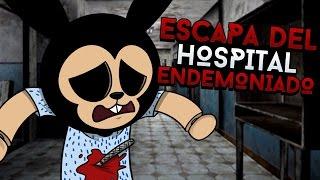 ROBLOX: ESCAPA DEL HOSPITAL ENDEMONIADO