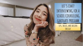 LETS CHAT: Interviewing For A School Counseling Graduate Program