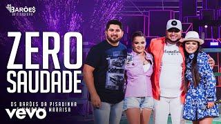 """Os Barões Da Pisadinha, """"Maiara & Maraisa"""" - Zero Saudade (Live)"""
