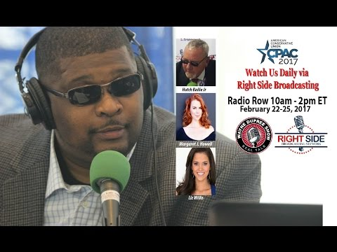 CPAC 2017 Day 3 – RSBN/WAARadio LIVE Joint Coverage 10am-2pm EST