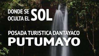 Recorrido por Putumayo #1 - Posada Turística Dantayaco y Donde se oculta el sol
