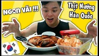Ăn Thịt Nướng Nguyên Tảng Kiểu Hàn Quốc ||VŨ LIZ VLOG 17 !!
