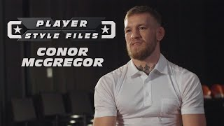 Player Style Files: Conor McGregor