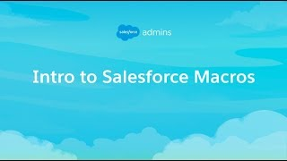 Intro to Salesforce Macros