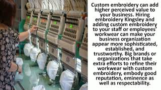 Embroidery Kingsley Will Help Your Business Standout from Others