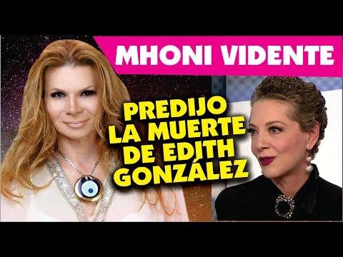 Mhoni  Vidente predijo F @ I I 3 C I M I 3 N T 0 de Edith Gonzalez