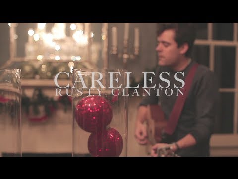 Careless - Rusty Clanton (original)