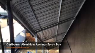 Caribbean Aluminium Awning Byron Bay