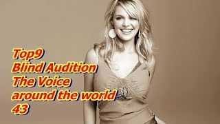 Top 9 Blind Audition (The Voice around the world 43)(REUPLOAD)