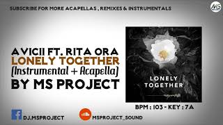 Avicii   Lonely Together Ft. Rita Ora (Official Instrumental + Acapella)