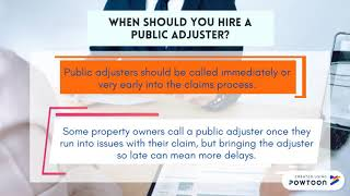SHOULD YOU HIRE A PUBLIC ADJUSTER TO ASSIST WITH AN INSURANCE CLAIM