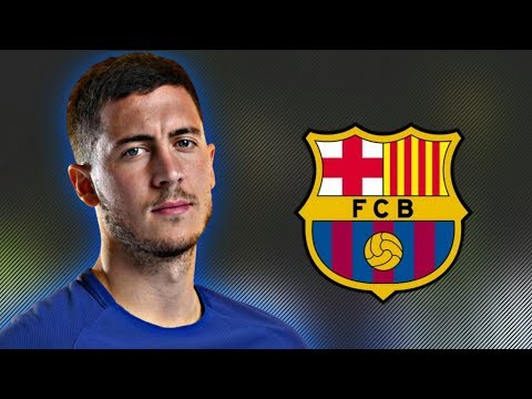 Eden Hazard 2017 – Welcome to Barcelona Dribbling Skills & Goals