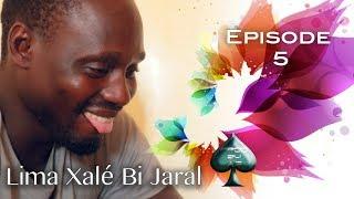 Lima Xale bi Jaral: Episode 5