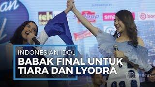 Perebutan Gelar Juara Indonesian Idol Siap Digelar, Tiara dan Lyodora siap Bersaing