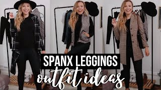Spanx Faux Leather Leggings Outfit Ideas | How To Style Spanx Leggings