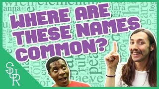 The name game | Where are these names most common? [Quiz]