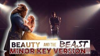 Beauty & The Beast Theme (MINOR KEY VERSION)