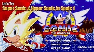 Let's try Super Sonic and Hyper Sonic in Sonic 1