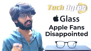 Apple Glass will not be launched until 2020 | Apple fans disappointed | Tech Bytes