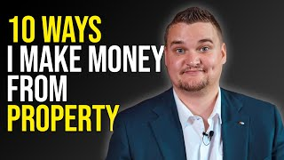 10 Ways To Make Money from Property Investing | Samuel Leeds