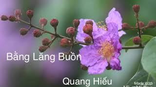 Bang Lang Buon : Quang Hieu
