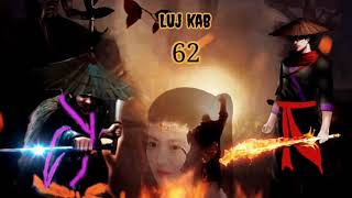 Luj kab part 62 Hmong storieds 苗族的故事