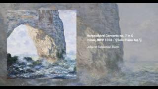 Harpsichord Concerto no. 7 in G minor, BWV 1058