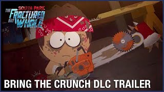 South Park: The Fractured But Whole: Bring the Crunch DLC