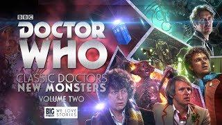 Classic Doctors New Monsters: Volume 2 - Juillet 2017