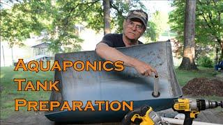 Aquaponics Tank Preparation