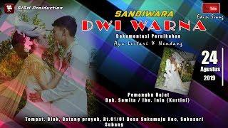 LIVE SANDIWARA DWI WARNA I MALAM I SUKASARI - SUBANG I  24-08-2019