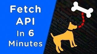 Learn Fetch API In 6 Minutes