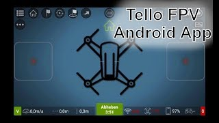 Tello FPV Android App - Teil 2 - Alternative App für Tello Drohne