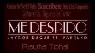 Me Despido Farruko Remix Con Letra