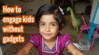 போன் டிவி காட்டாமல் குழந்தைகளை வளர்ப்பது எப்படி| How to engage toddlers without gadgets in Tamil