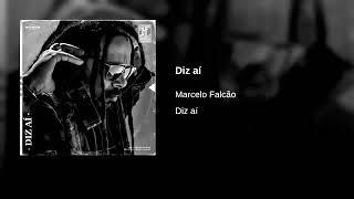 Marcelo Falcão   Diz Aí