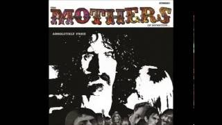 The Mothers of Invention - Call Any Vegetable