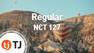 [TJ노래방] Regular   NCT 127  TJ Karaoke