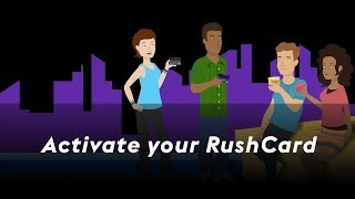 Click to view 'Activate Your RushCard' Video