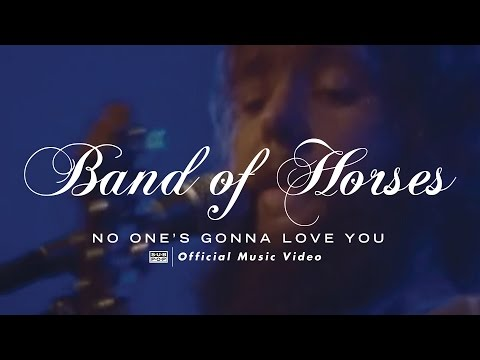 Significato della canzone No one's gonna love you di Band Of Horses