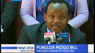 MPs give way forward to BBI as they congratulate MCAs for shooting down Punguza Mzigo Bill