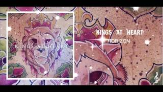 Kings At Heart - Horizon Lyrics