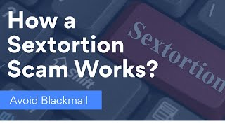 What is sextortion scam and how to avoid it   NordVPN