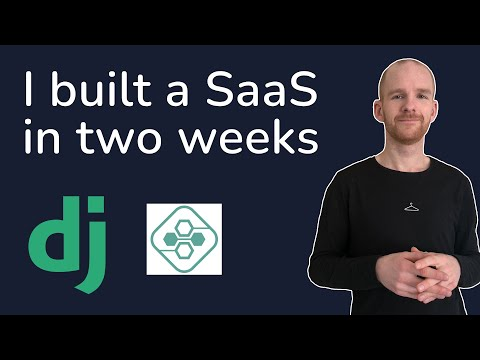 I Spent Two Weeks Building A Startup/SaaS Using Django - As A Self-Taught Programmer thumbnail