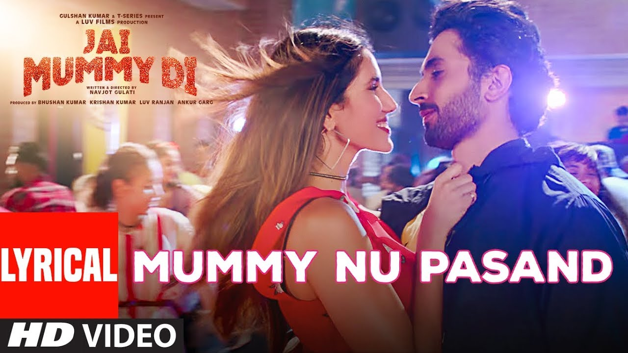 MUMMY NU PASAND Unique Lyrics | Jai Mummy Di Unique Lyrics