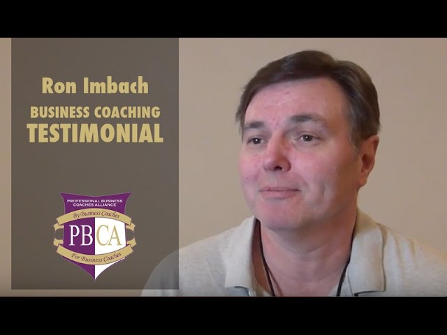 Ron Imbach | Business Coaching Testimonial
