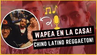 Wapea En La Casa! Chino Latino Reggaeton!
