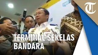 Dapat Pesan dari Menteri Perhubungan, Budi Setiyadi Diminta Bangun Terminal Bus Sekelas Bandara